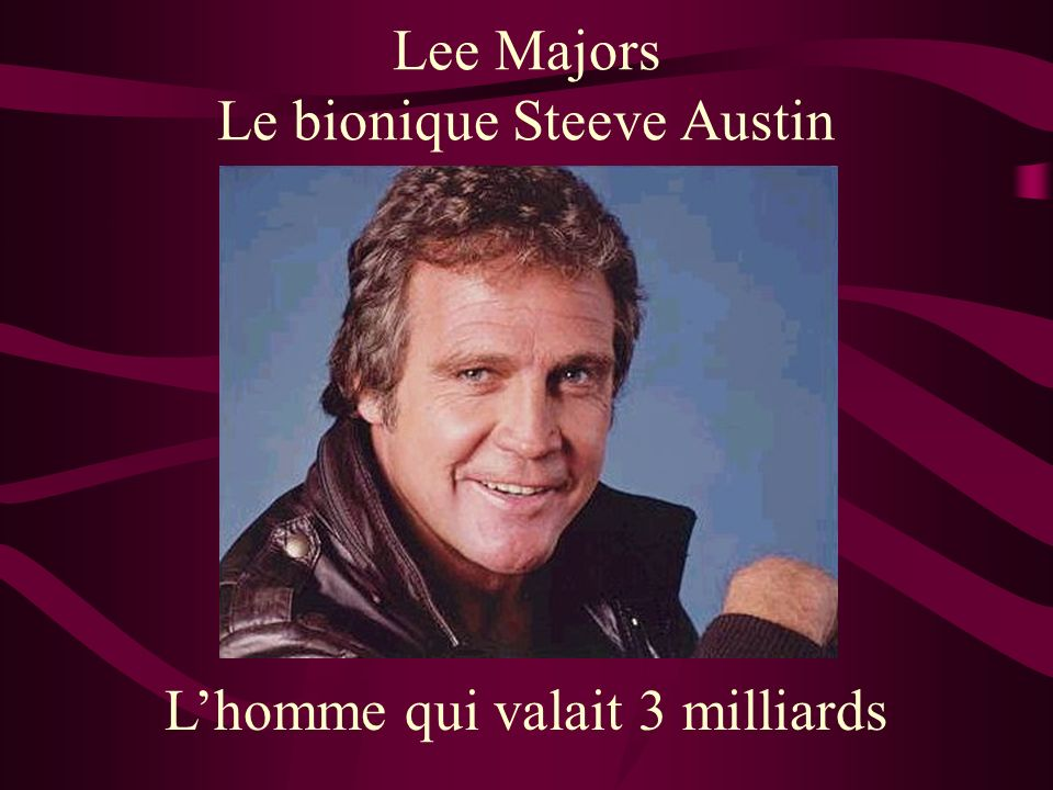 Le bionique Steeve Austin
