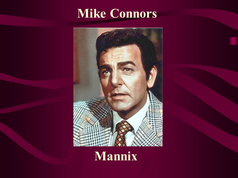 Mike Connors Mannix