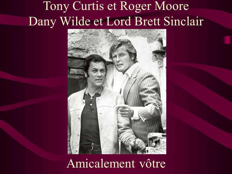 Tony Curtis et Roger Moore Dany Wilde et Lord Brett Sinclair