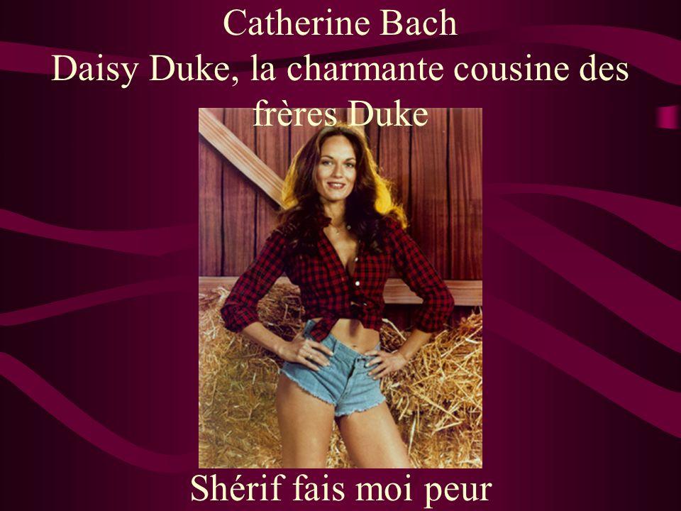 Catherine Bach Daisy Duke, la charmante cousine des frères Duke