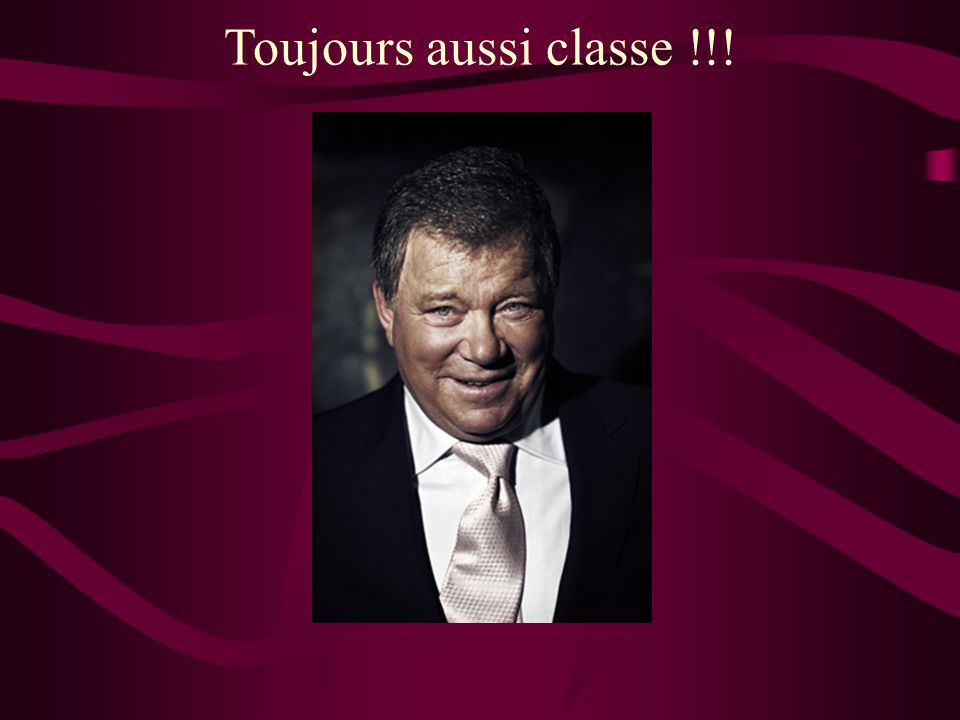 Toujours aussi classe !!!