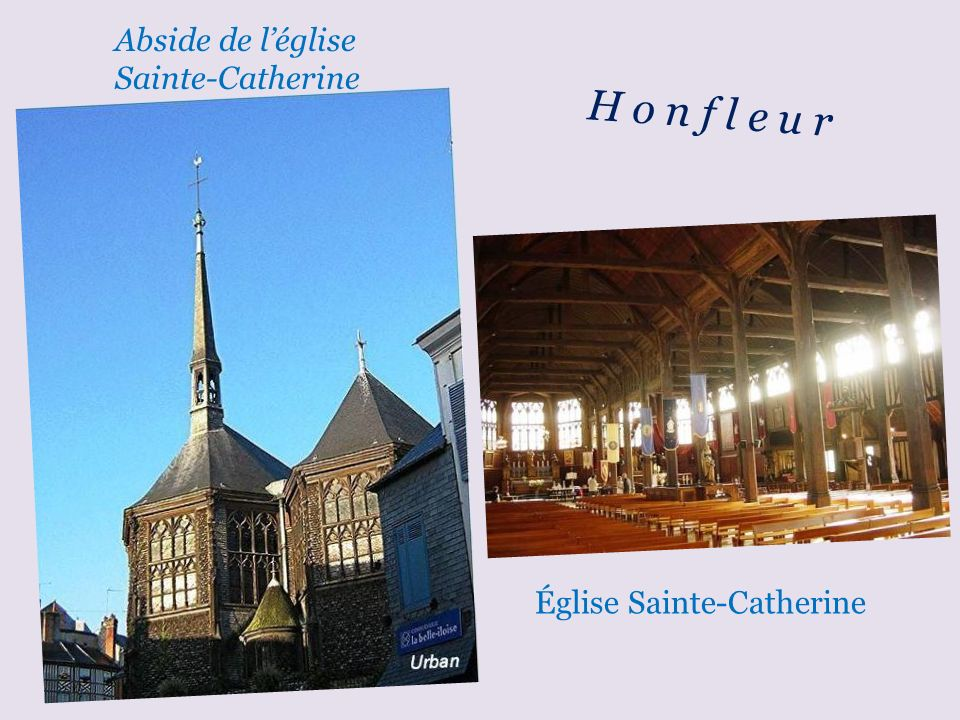 H o n f l e u r Abside de l'église Sainte-Catherine