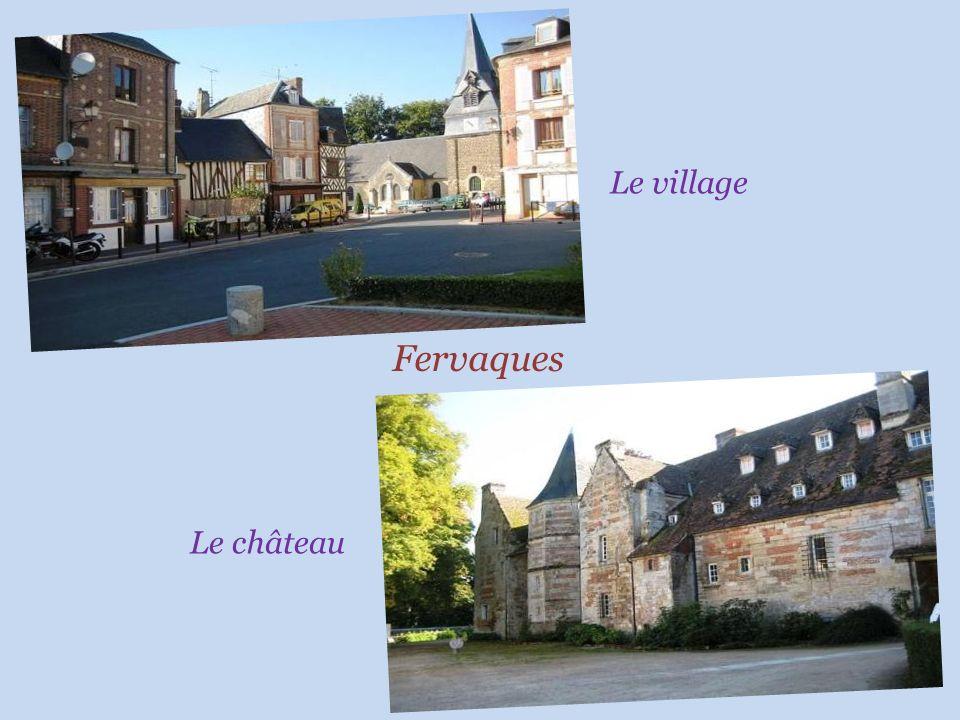 Le village Fervaques Le château