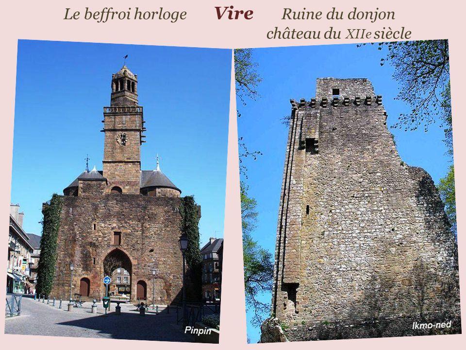 Le beffroi horloge Vire Ruine du donjon ……………………………………………