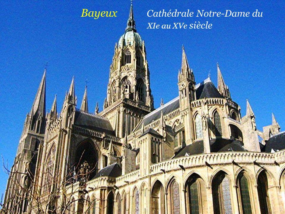 Bayeux Cathédrale Notre-Dame du . XIe au XVe siècle