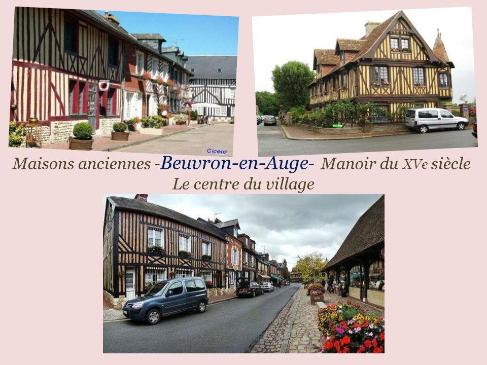 Maisons anciennes -Beuvron-en-Auge- Manoir du XVe siècle
