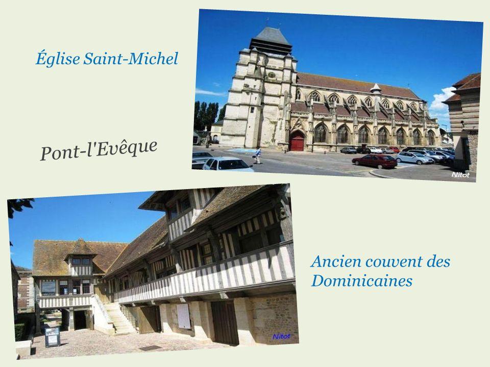 Église Saint-Michel Pont-l Evêque Ancien couvent des Dominicaines