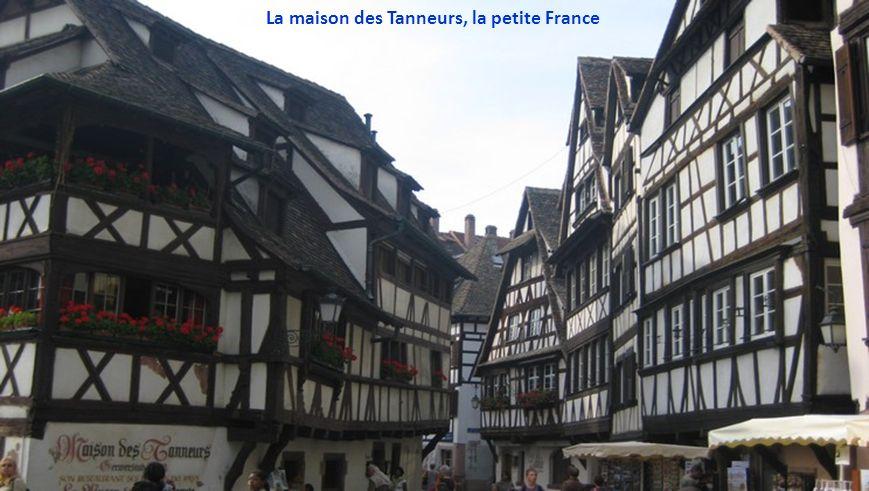 La maison des Tanneurs, la petite France