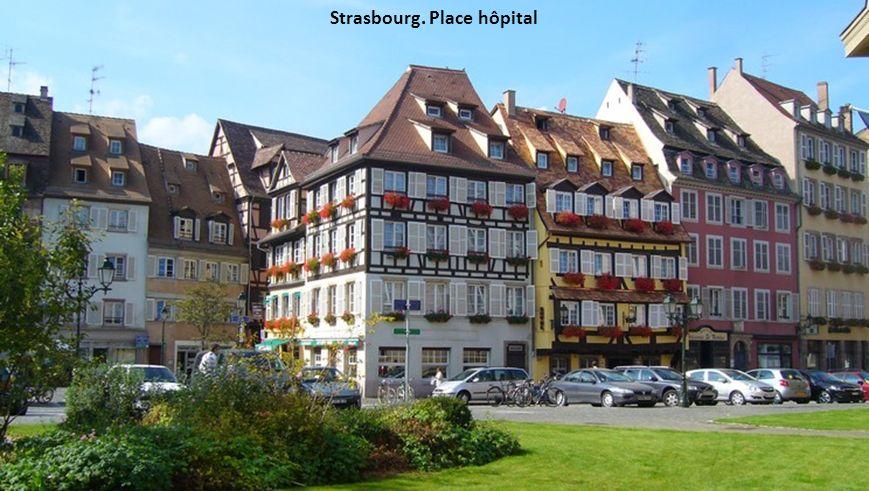 Strasbourg. Place hôpital