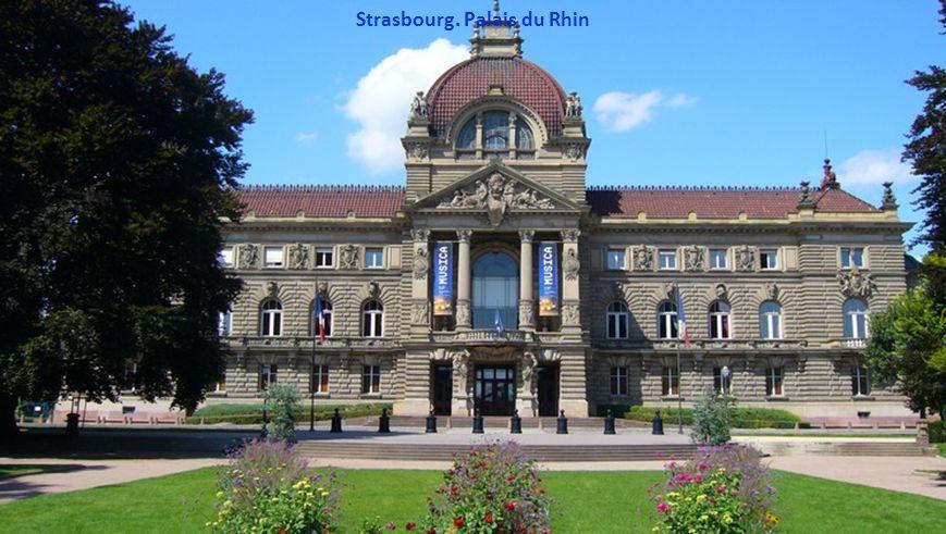 Strasbourg. Palais du Rhin