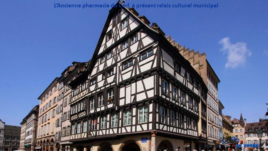 L'Ancienne pharmacie du Cerf, à présent relais culturel municipal