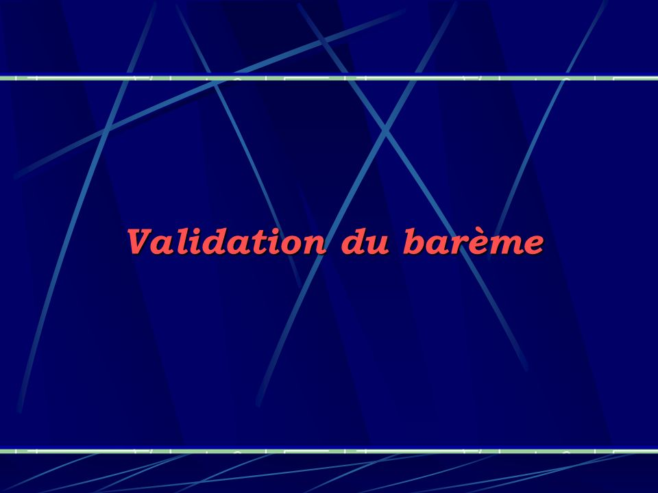Validation du barème