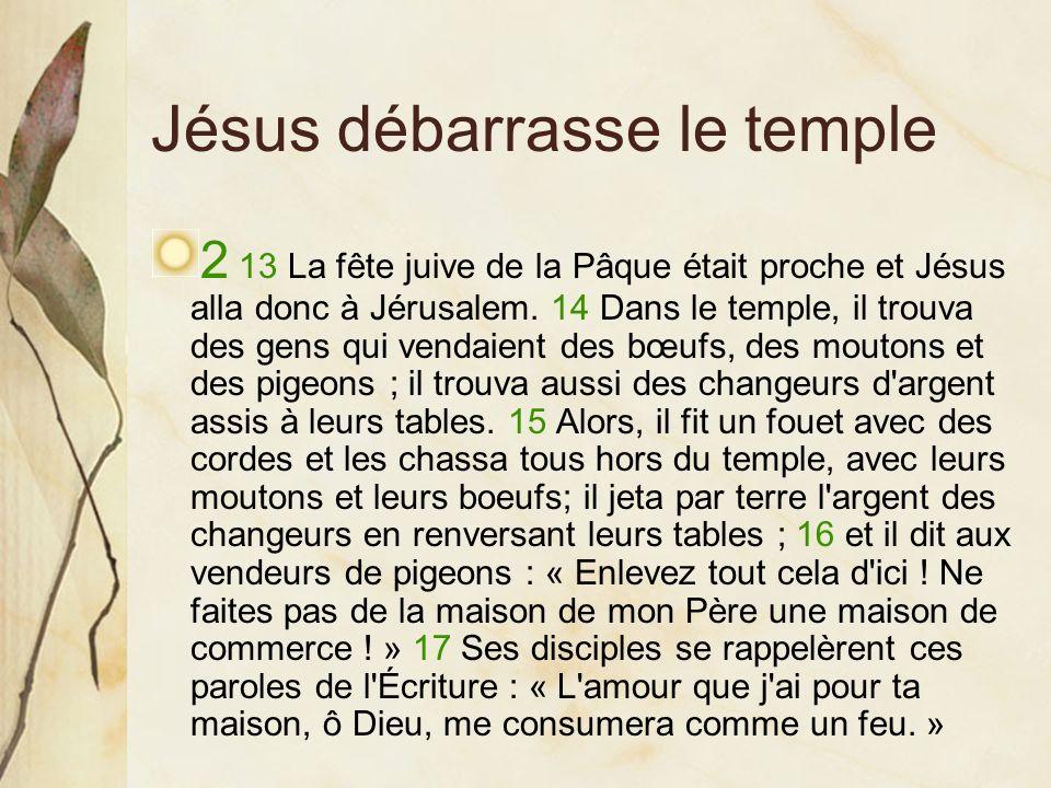 Jésus débarrasse le temple