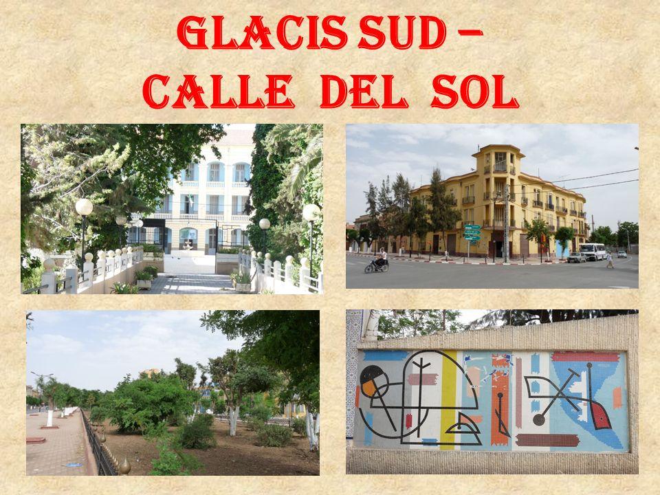 Glacis sud – Calle del sol