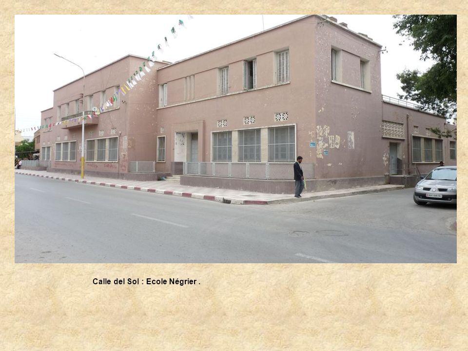 Calle del Sol : Ecole Négrier .