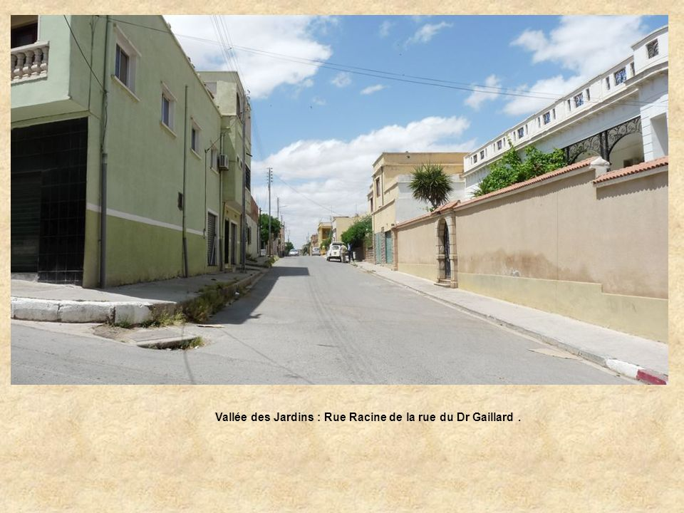 Vallée des Jardins : Rue Racine de la rue du Dr Gaillard .