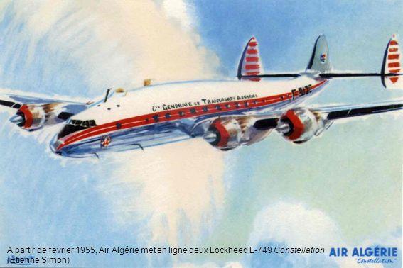 A partir de février 1955, Air Algérie met en ligne deux Lockheed L-749 Constellation