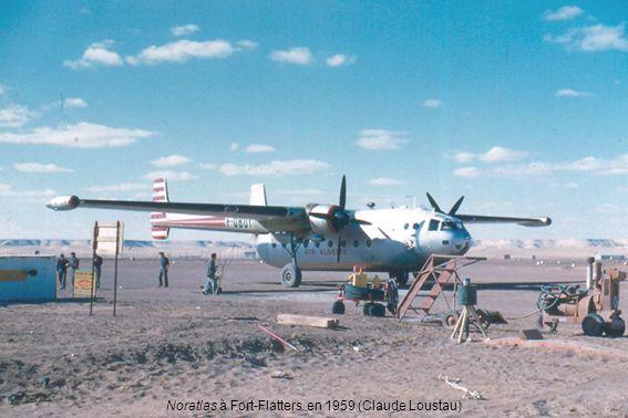 Noratlas à Fort-Flatters en 1959 (Claude Loustau)