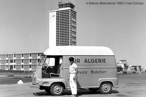A Maison-Blanche en 1960 (Yves Donius)