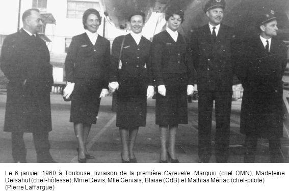 Le 6 janvier 1960 à Toulouse, livraison de la première Caravelle