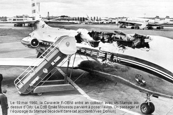 Le 19 mai 1960, la Caravelle F-OBNI entre en collision avec un Stampe au-dessus d'Orly.
