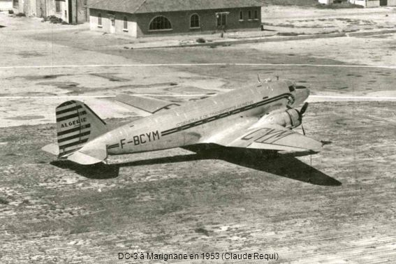 DC-3 à Marignane en 1953 (Claude Requi)