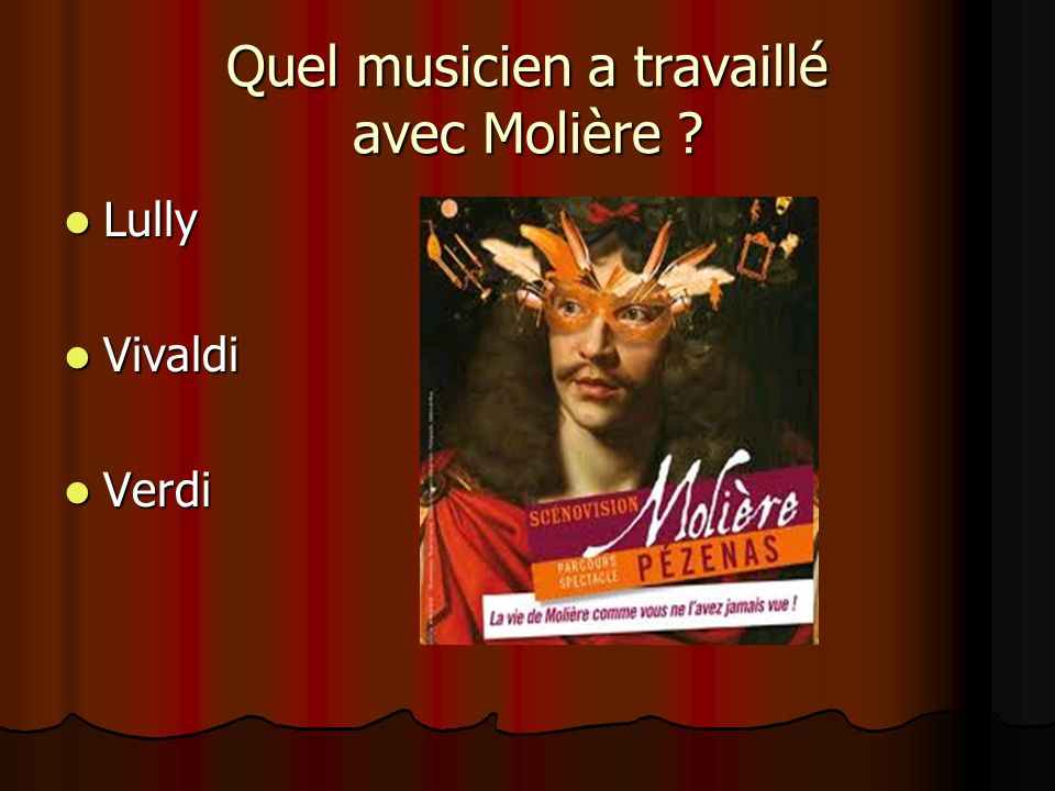 Quel musicien a travaillé avec Molière