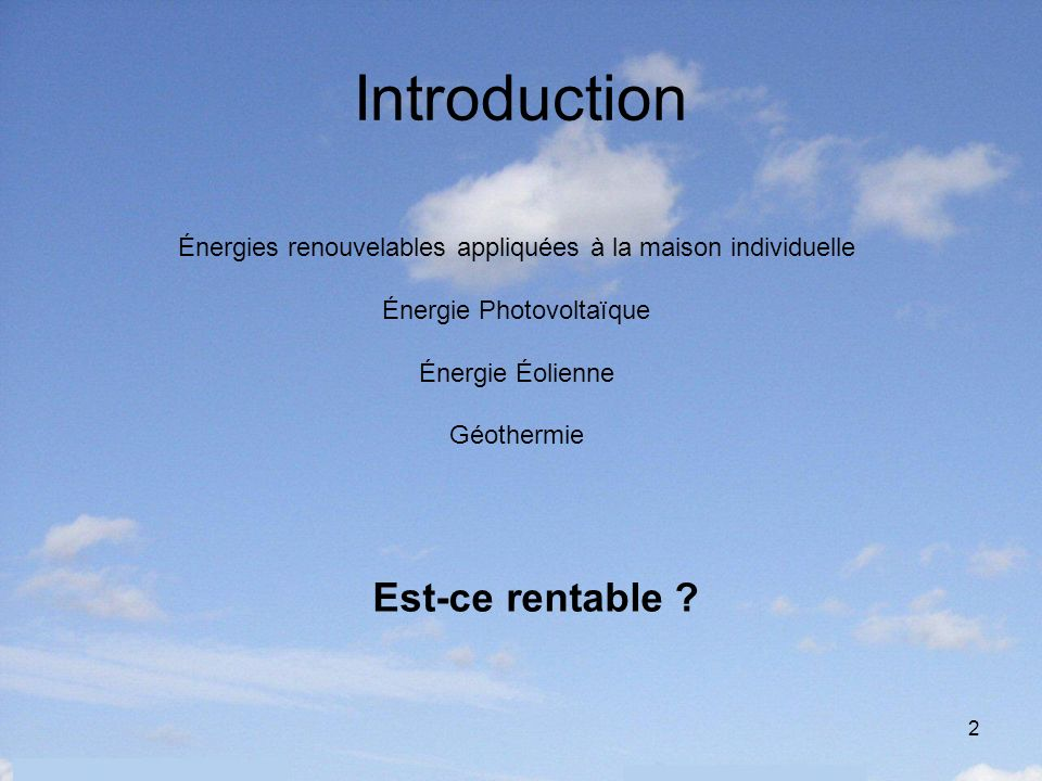 Introduction Est-ce rentable