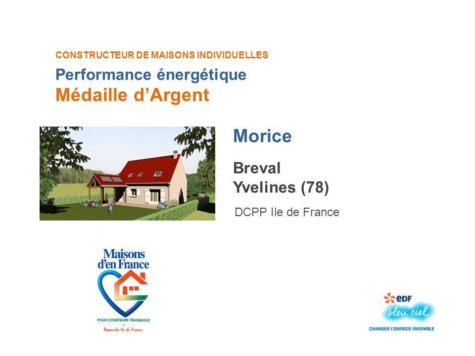 Médaille d'Argent Morice Performance énergétique Breval Yvelines (78)