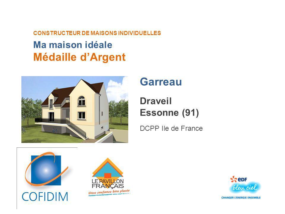 Médaille d'Argent Garreau Ma maison idéale Draveil Essonne (91)