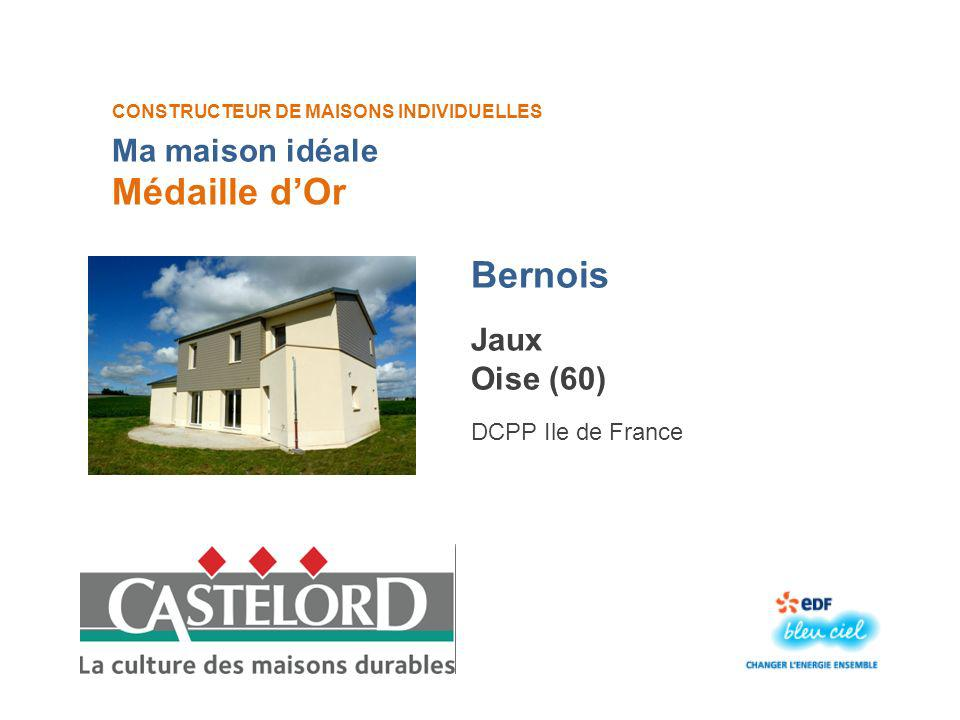 Médaille d'Or Bernois Ma maison idéale Jaux Oise (60)
