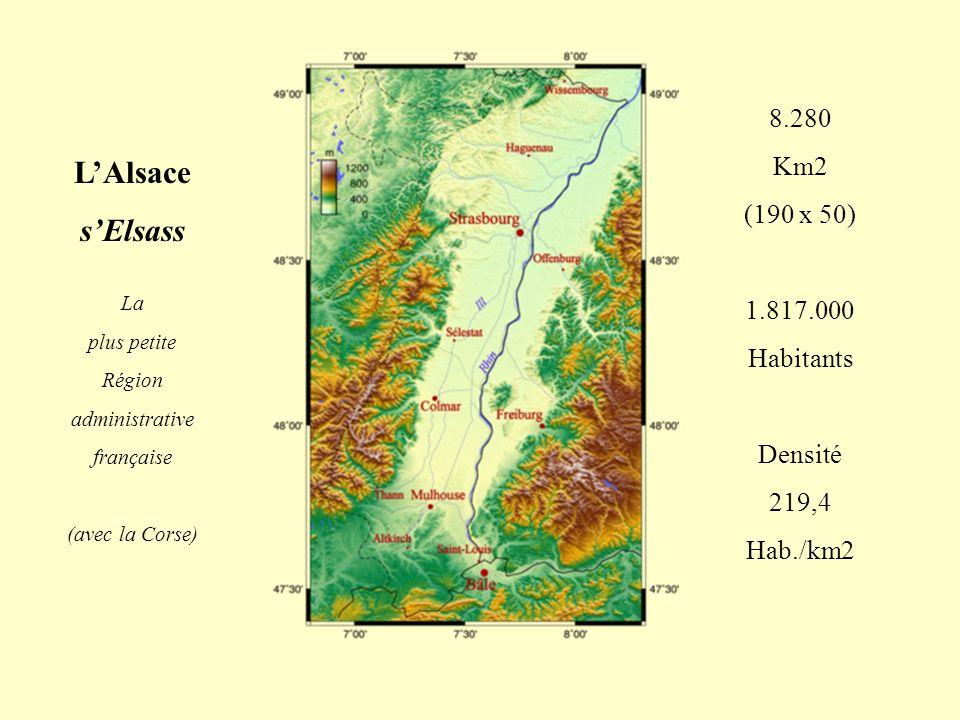 L'Alsace s'Elsass 8.280 Km2 (190 x 50) 1.817.000 Habitants Densité