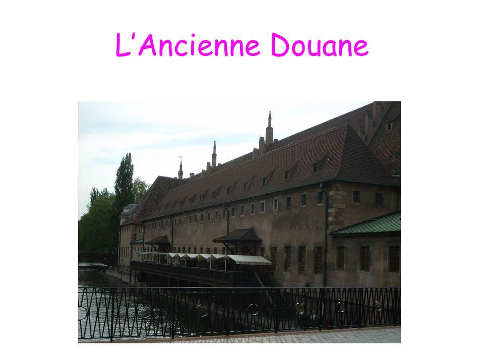 L'Ancienne Douane