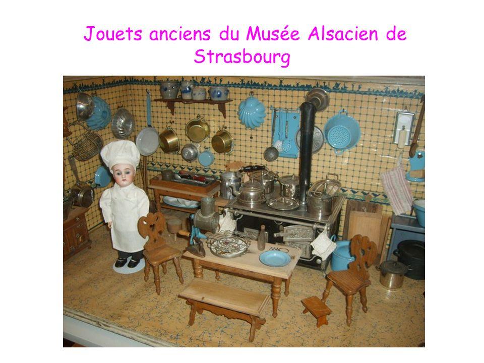 Jouets anciens du Musée Alsacien de Strasbourg