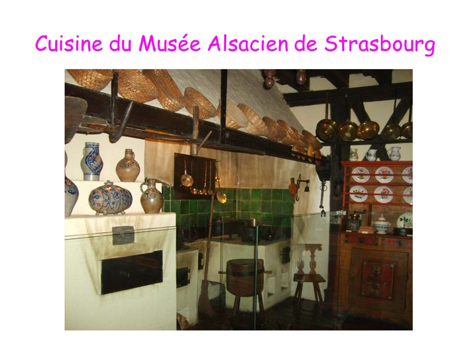 Cuisine du Musée Alsacien de Strasbourg