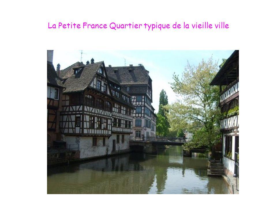 La Petite France Quartier typique de la vieille ville