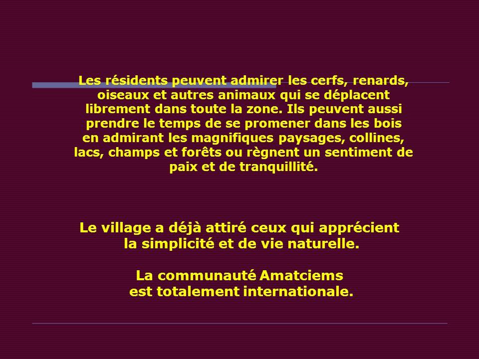 La communauté Amatciems est totalement internationale.