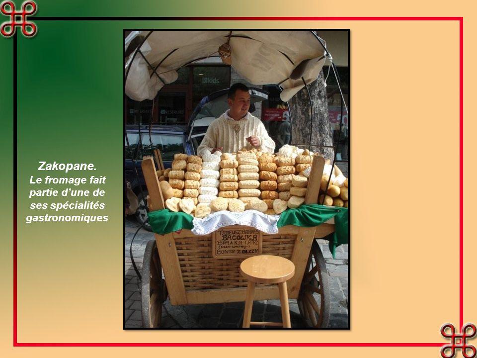 Le fromage fait partie d'une de ses spécialités gastronomiques