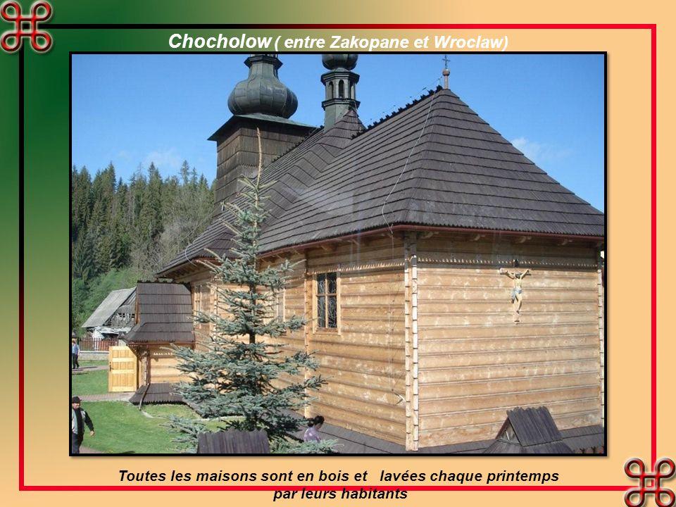 Chocholow ( entre Zakopane et Wroclaw)