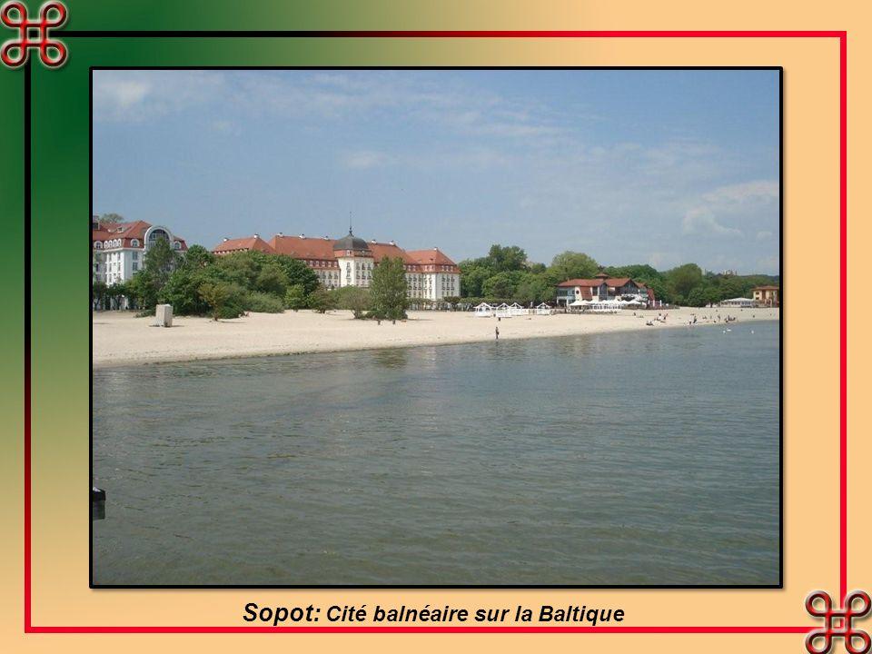 Sopot: Cité balnéaire sur la Baltique