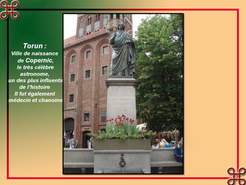 Torun : Ville de naissance de Copernic, le très célèbre astronome,