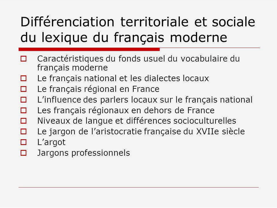 Différenciation territoriale et sociale du lexique du français moderne
