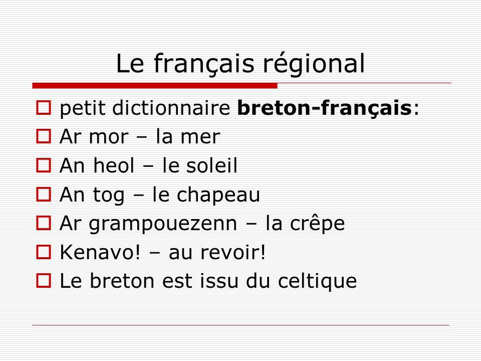 Le français régional petit dictionnaire breton-français: