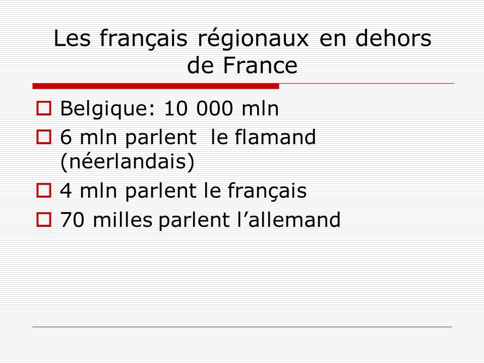 Les français régionaux en dehors de France