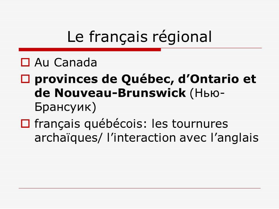 Le français régional Au Canada