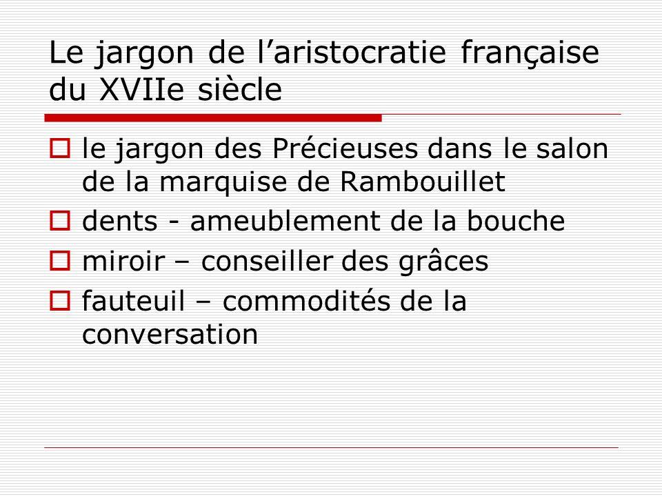 Le jargon de l'aristocratie française du XVIIe siècle