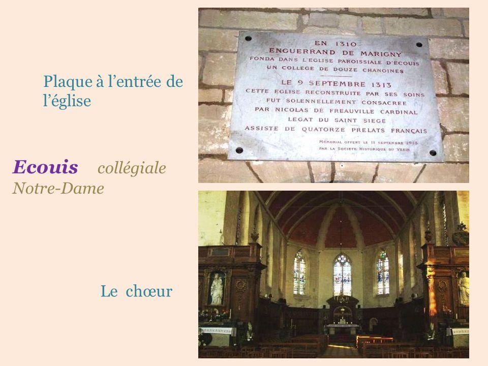 Ecouis collégiale . Notre-Dame