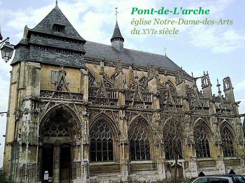 Pont-de-L arche église Notre-Dame-des-Arts du XVIe siècle