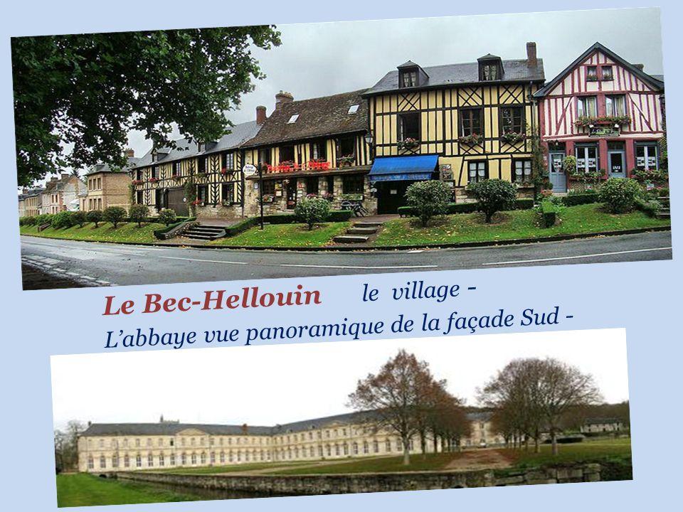 Le Bec-Hellouin le village - L'abbaye vue panoramique de la façade Sud -