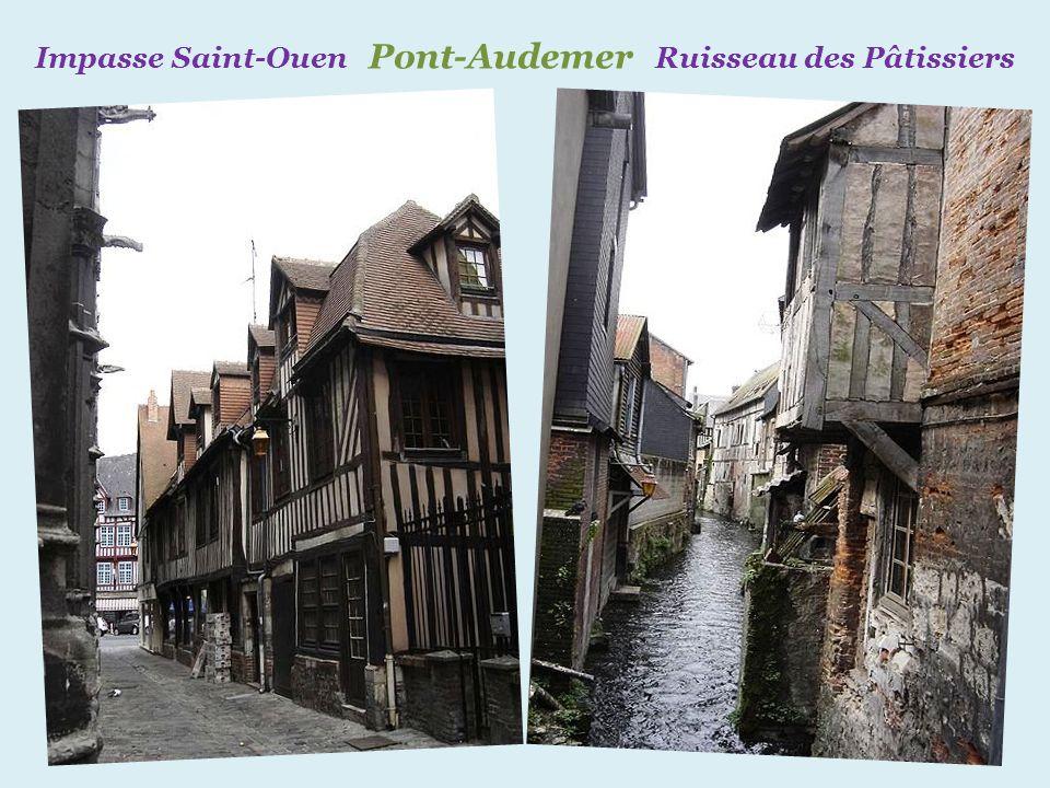 Impasse Saint-Ouen Pont-Audemer Ruisseau des Pâtissiers